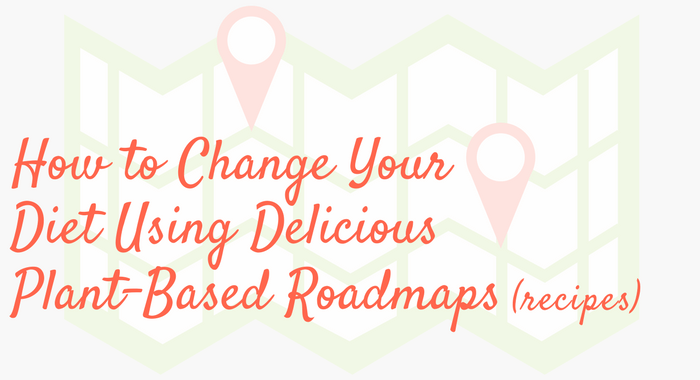 Plant-Based Recipes as Roadmaps